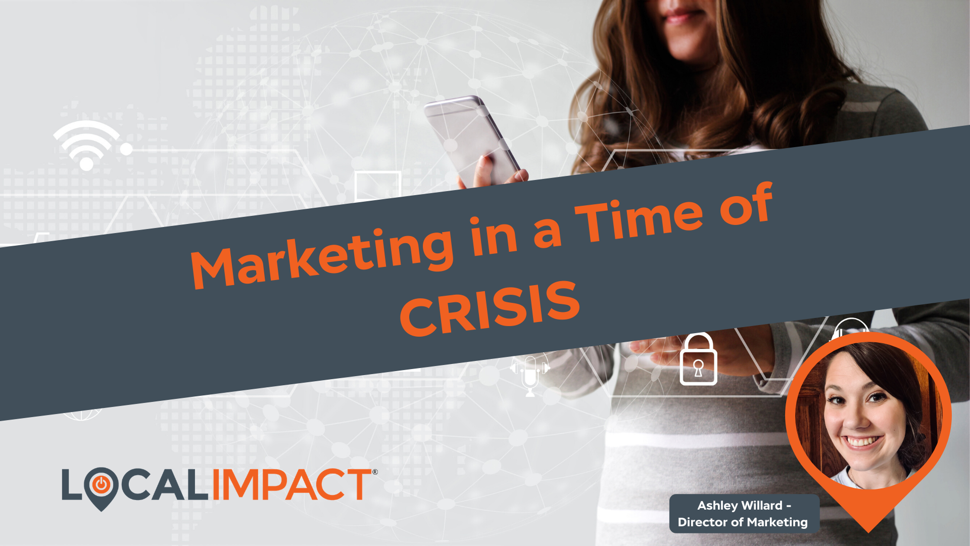 Marketing in a Time of Crisis- Digital Marketing WV - Local Impact Blog