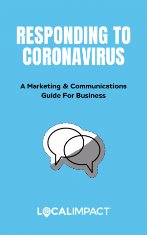 Free Guide: Responding To Corona Virus - Local Impact
