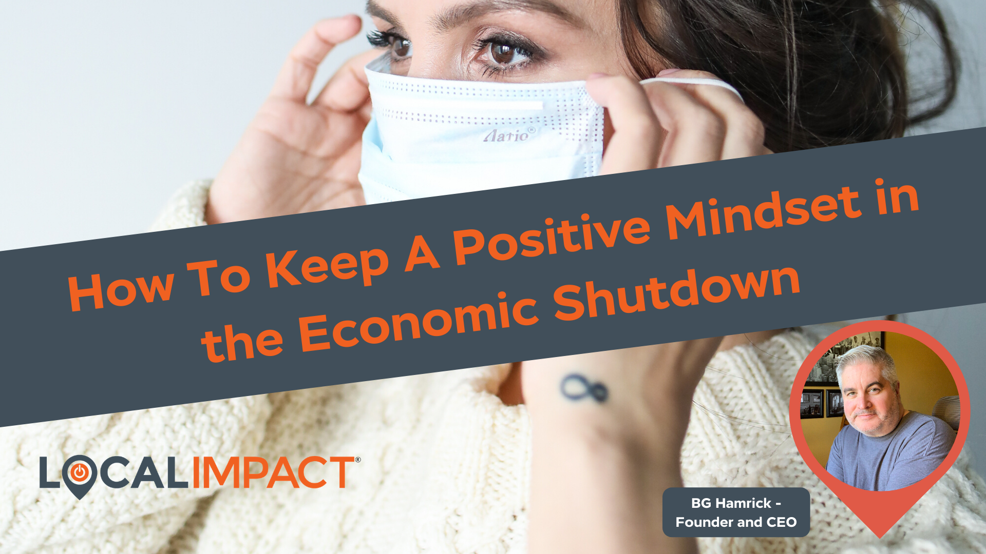 How To Keep A Positive Mindset in the Economic Shutdown
