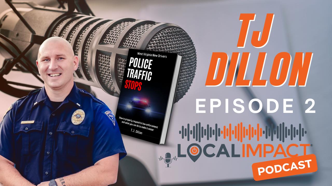 Lieutenant TJ Dillon - Episode 2 Local Impact Podcast