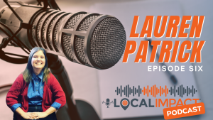 EPISODE 3 - Allison Conley - Local Impact Podcast